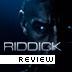 Riddick Film Review