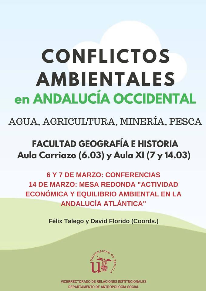 JORNADAS: CONFLICTOS AMBIENTALES EN ANDALUCÍA OCCIDENTAL.Agua,Agricultura,Minería y Pesca.