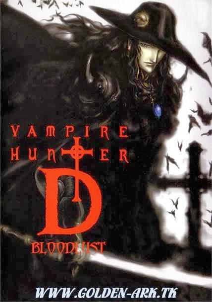 Thợ Săn Ma Cà Rồng - Khát Máu - Vampire Hunter D - Bloodlust