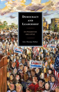 "Thumbnail photo of the cover of 'Democracy and Leadership,' bearing Ashley Cecil's painting, ""Politician at a Podium."""