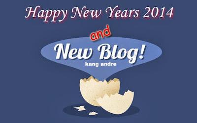 Tahun Baru 2014 dengan Blog Baru