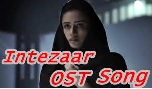 Intezaar OST Song In HD By Aplus