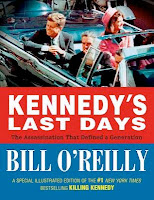 bookcover of  Kennedy's Last Days: The Assassination That Defined a Generation by Bill O'Reilly