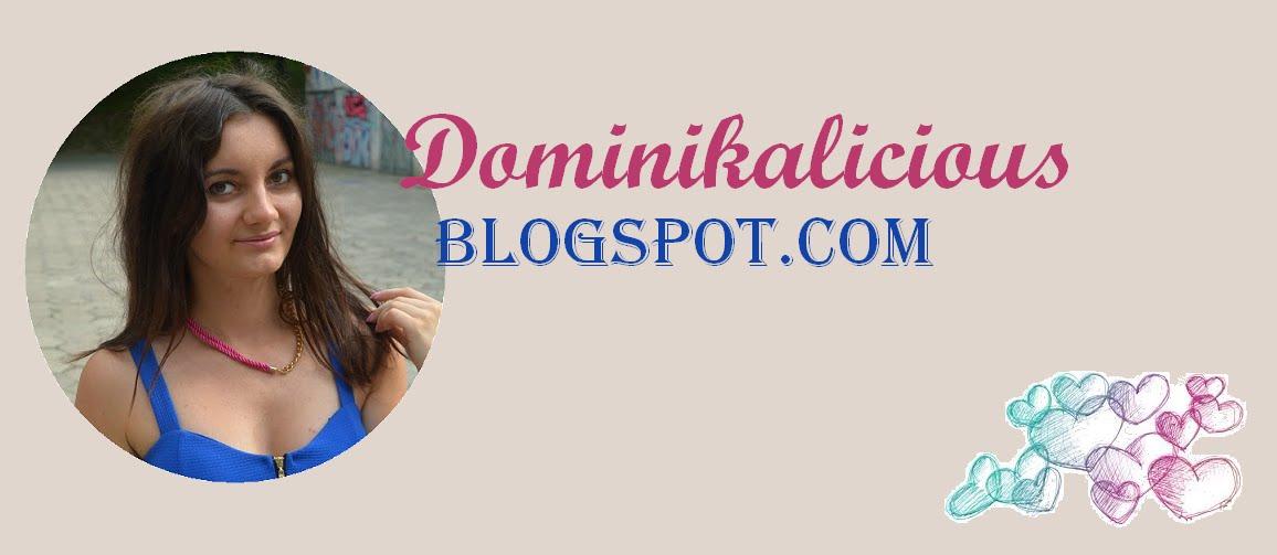 DOMINIKALICIOUS