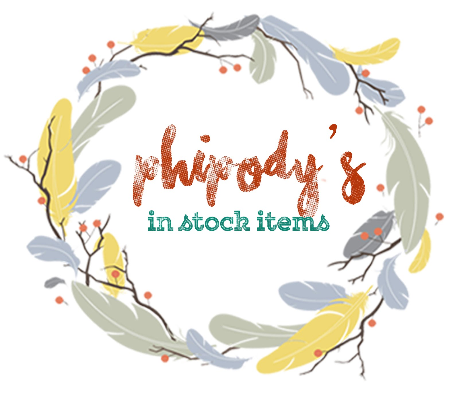 Phipody's In Stock Items