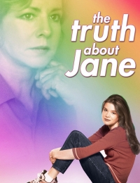 The Truth About Jane | Bmovies
