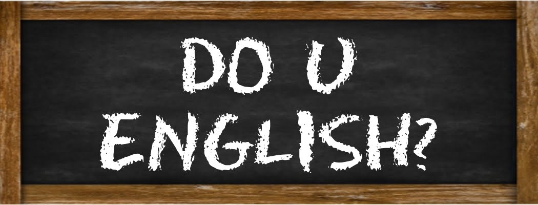 Do U English?