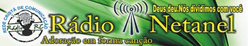 "Radio Netanel "" DEUS DEU."""
