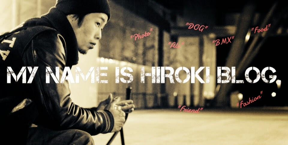 MY NAME IS HIROKI