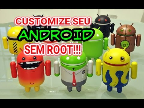 CUSTOMIZE SEU ANDROID