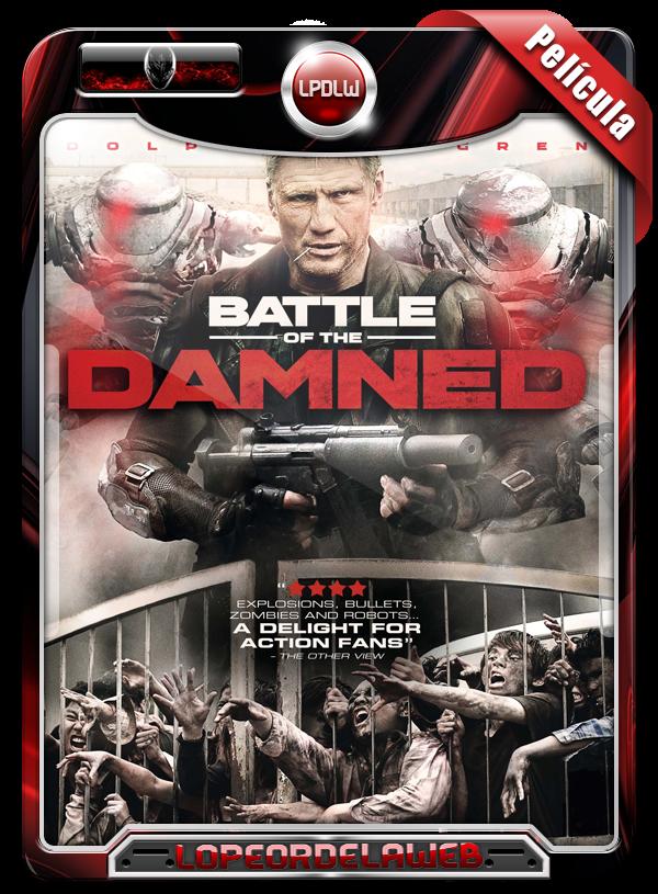 Battle of the Damned (2013)   La Batalla de los Malditos
