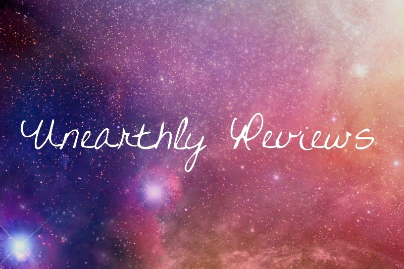 Unearthly Reviews