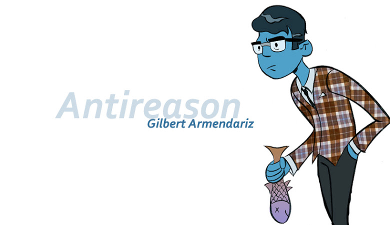 Gilbert Armendariz (antireason.)