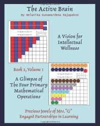 THE ACTIVE BRAIN - A Vision for Intellectual Wellness - BOOK 2 VOLUME 1