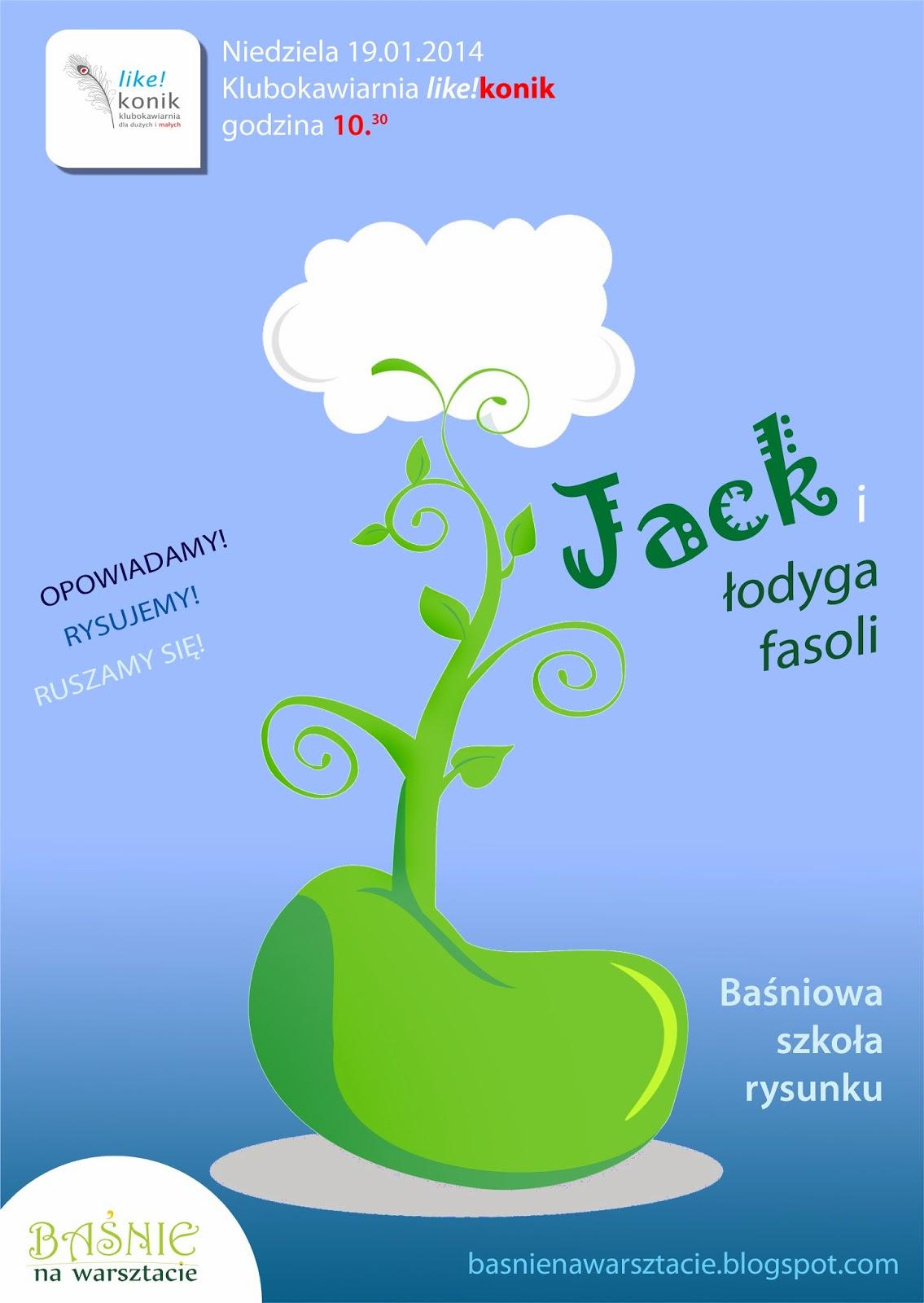 baśnie na warsztacie, like!konik, Jack i łodyga fasoli, baśnie dla dzieci, Mateusz Świstak,, baśnie braci grimm, baśnie andersena