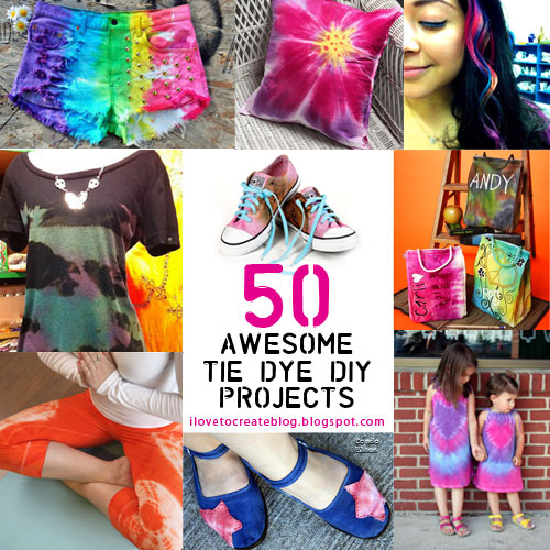 Ilovetocreate Blog 50 Awesome Tie Dye Projects