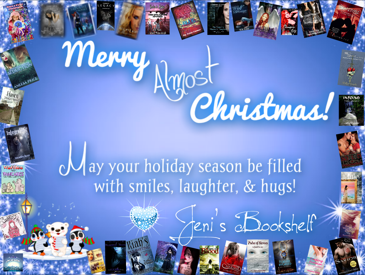 Jeni's Bookshelf, Reviews, Swag, & More! : Merry Almost Christmas!