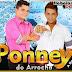 Ponney do Arrocha - Ao Vivo em Sucuripa 01 Março 2015