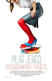 Poderosamente frágiles Pilar Jericó