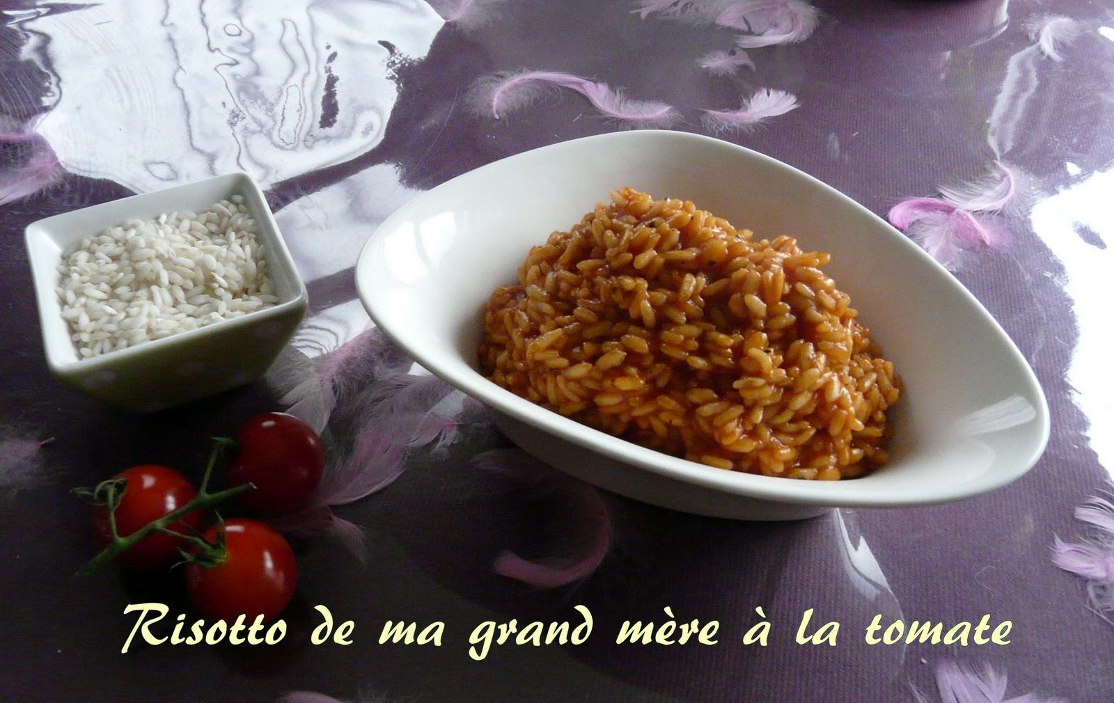 Risotto de ma grand m re la tomate blogs de cuisine - La cuisine de grand mere angouleme ...
