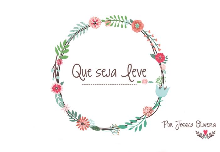 Por Jessica Oliveira