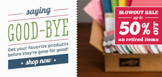 Stampin' Up! Blowout Sale on Retiring Products - Up to 50% Off