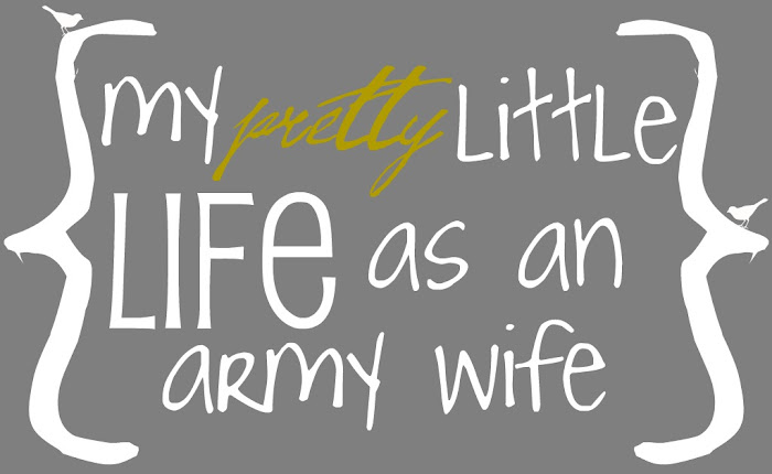 my pretty little life as an army wife ♥