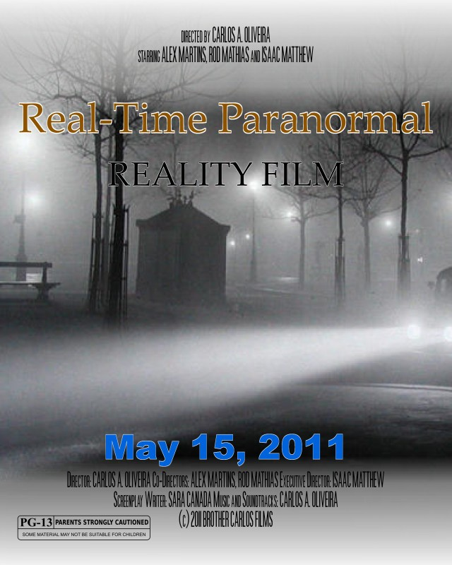 REAL-TIME PARANORMAL<br> A Reality Film Designed to Engage the Audience in Real-Time Participation!