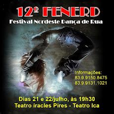 12º FENERD 2018 - FESTIVAL NORDESTE DANÇA DE RUA. 21 E 22/JULHO, TEATRO ÍRACLES PIRES, ÀS 19H30.