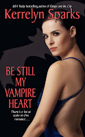 BE STILL MY VAMPIRE HEART (LOVE AT STAKE 03) - KERRELYN SPARKS