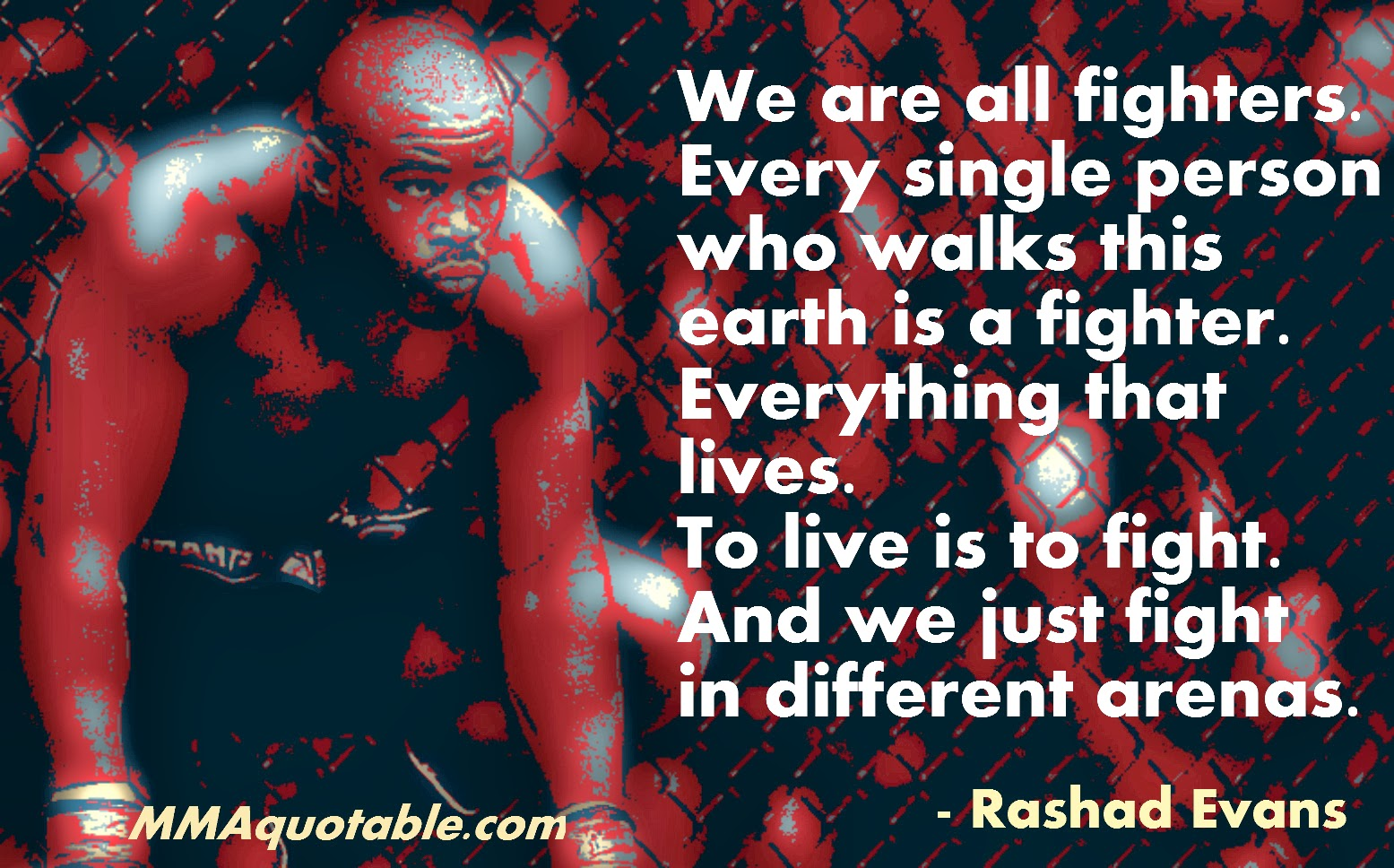 Gangster Quotes About Life Motivational Quotes With Pictures Many Mma & Ufc Rashad Evans