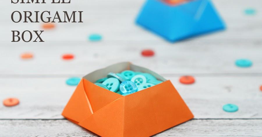 SIMPLE ORIGAMI BOX