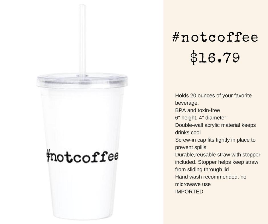#notcoffee