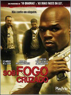 Download Sob Fogo Cruzado DVDRip Dual Audio