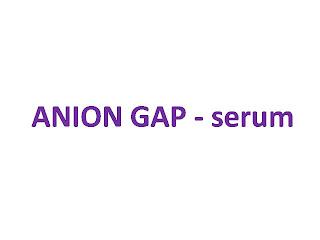 ANION GAP - serum