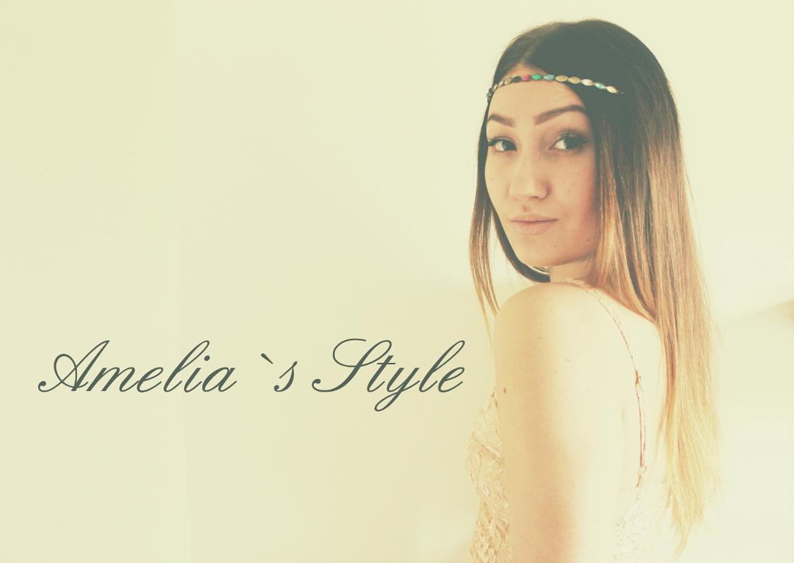 Amelia`s Style