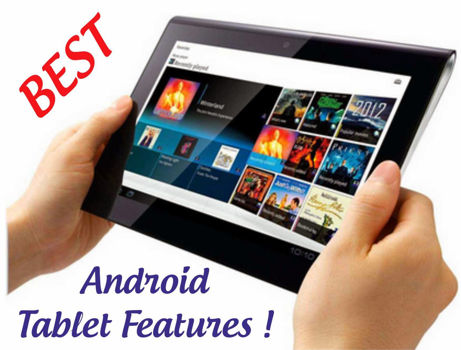 Best Android Tablet Features that You Need to Look For