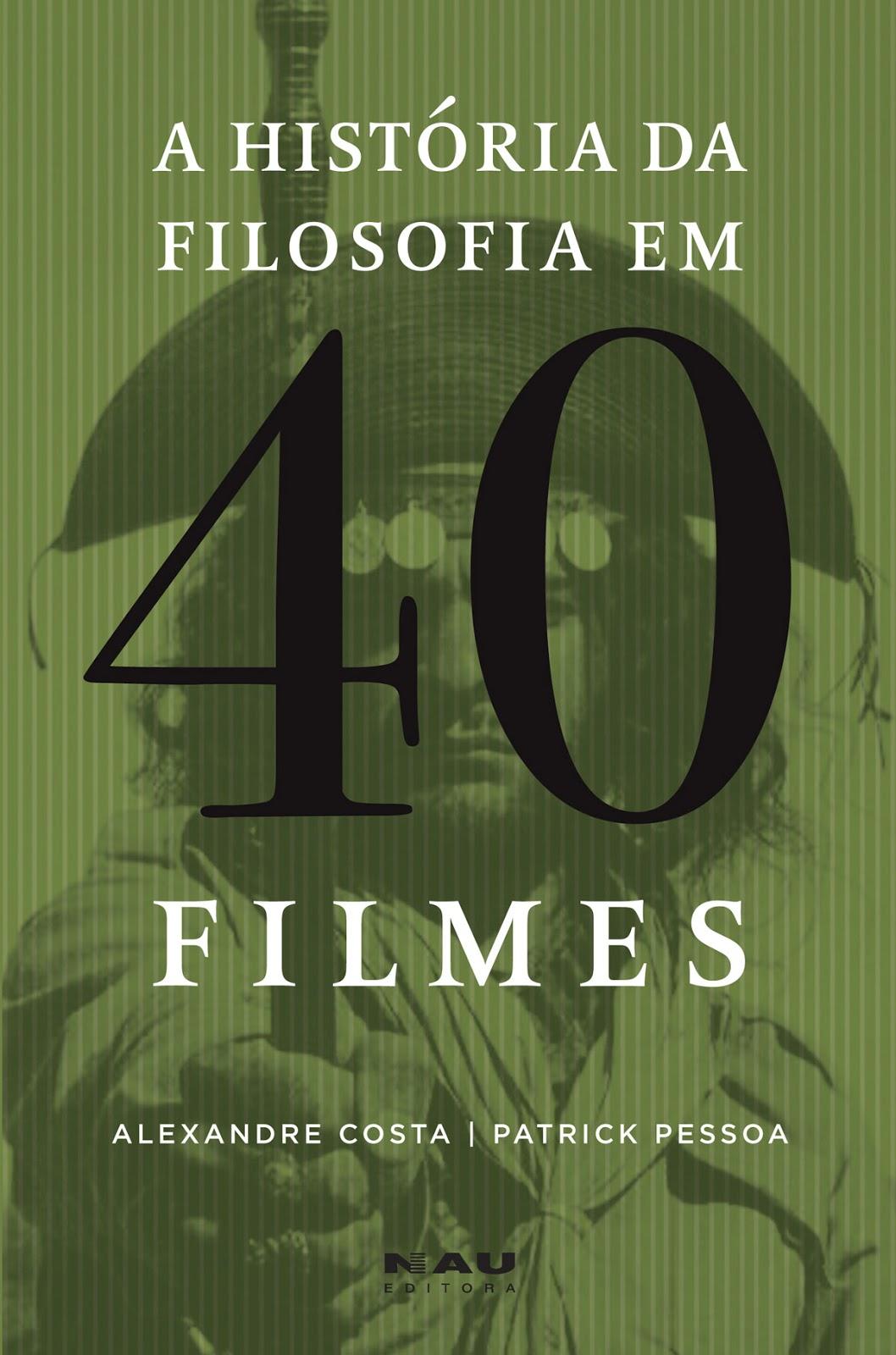 História fa Filosofia em 40 Filmes