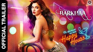 Barkhaa (2015) Hindi Movie 720p HD