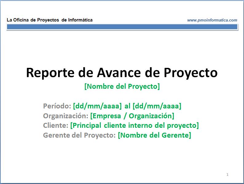 Plantilla de reporte de avance de proyecto - La Oficina de ...