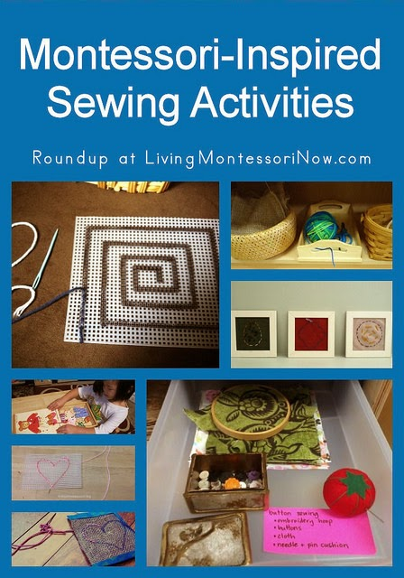 http://livingmontessorinow.com/2014/03/10/montessori-monday-montessori-inspired-sewing-activities/