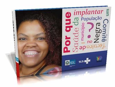 Cartilha de Orientação de Criação de Comitê de Saúde da População Negra nos Municípios