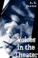 Voices In the Theater - Book 1 of the SPRG series
