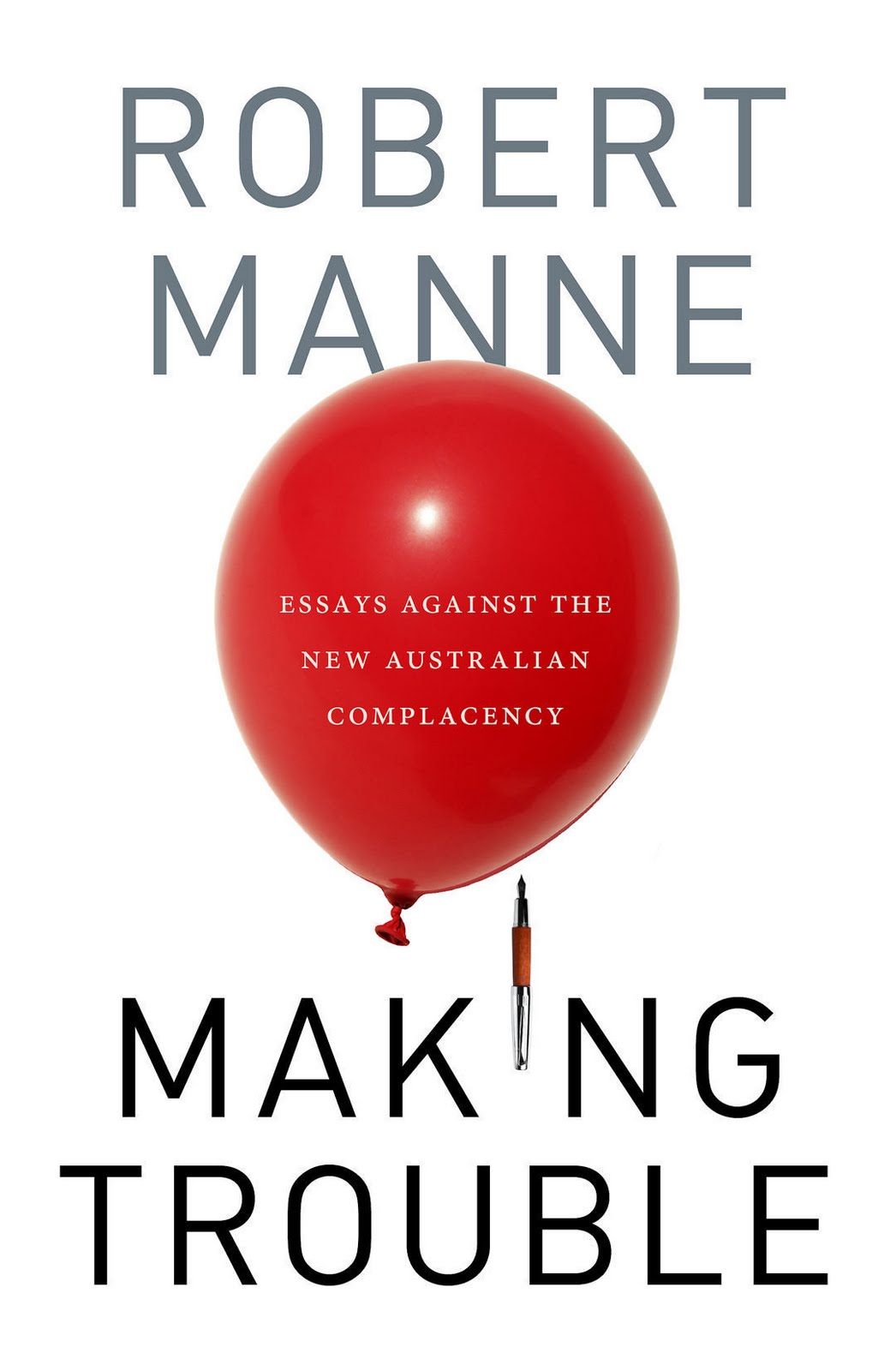 robert manne quarterly essay ebook In the first quarterly essay of 2004, robert manne tells the stories of this essay tells us that robert manne is intent on finding find your ebooks.
