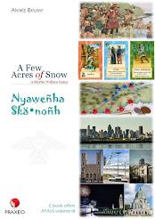 A Few Acres of Snow<br>Volume III - Nyaweñha Skä•noñh