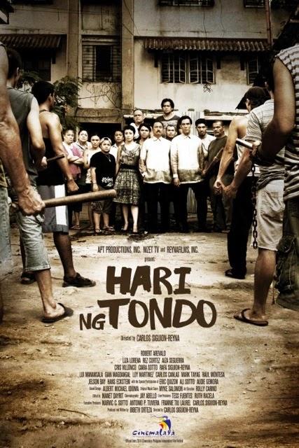Hari ng Tondo official poster. A Cinemalaya 2014 entry directed by Carlos Siguion-Reyna