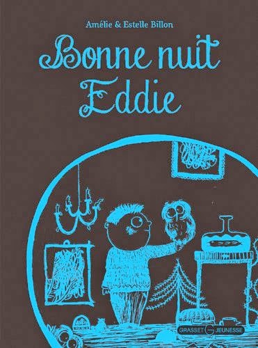 Bonne Nuit Eddie, Grasset jeunesse
