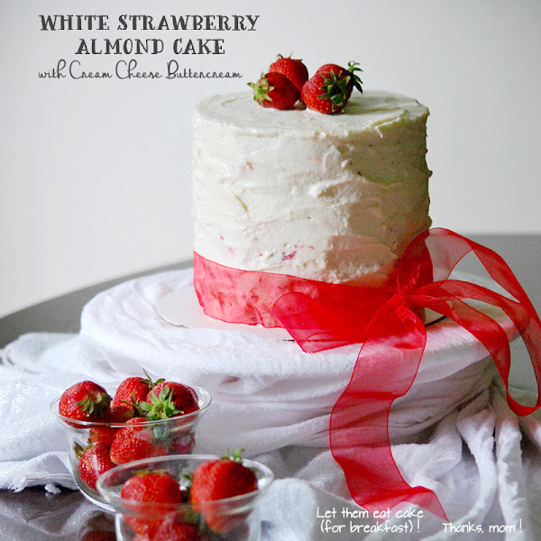 White Strawberry Almond Cake with Cream Cheese Buttercream