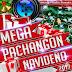 nuevo- Mega Pachangon Navideño 2013