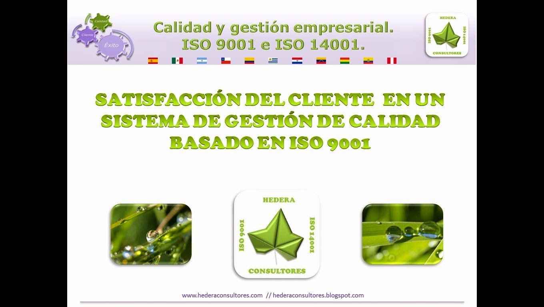 ISO 9001 y satisfacción del cliente